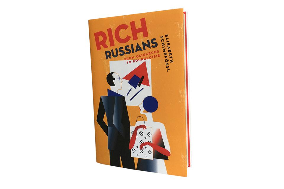 Книга Элизабет Шимпфессль «Богатые русские: от олигархов к буржуазии» вышла в издательстве Oxford University Press в 2018 г.
